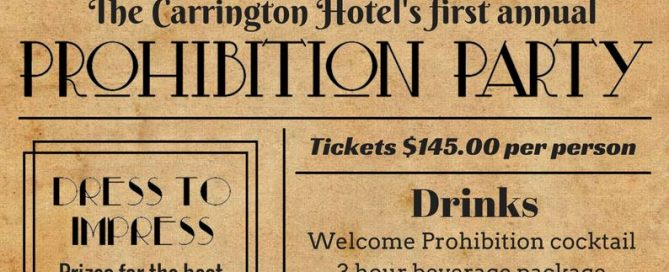 prohibition party poster 669x272 - Carrington Hotel Prohibition Party