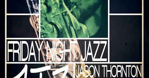 21056226 1876713035980109 2851954005454135081 o 515x272 - JT3: Friday Night Jazz