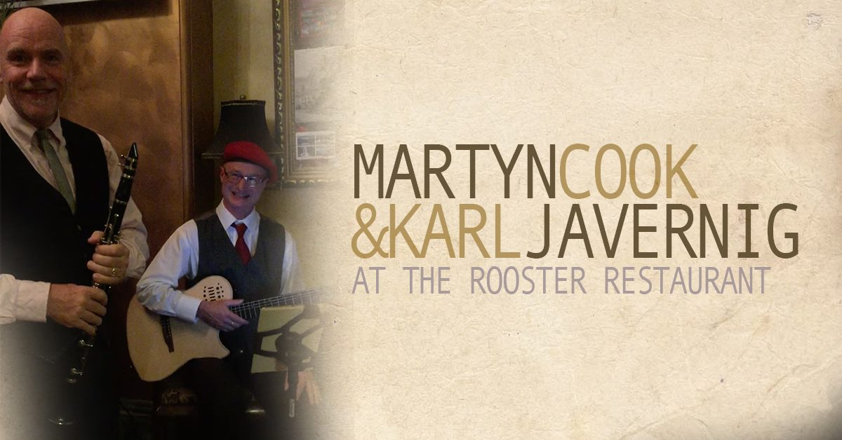 martynnkarl - Martyn & Karl at The Rooster Restaurant