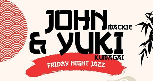 21083061 1876907179294028 1862875918520629208 o 515x272 - Yuki & John: Friday Night Jazz