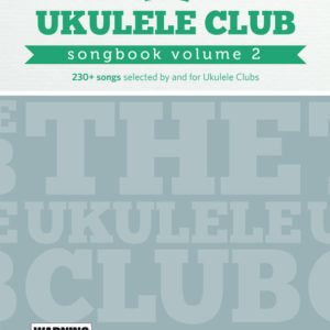 Ukelele Club Songbook Volume 2 1 1 300x300 - Ukelele Club Songbook Volume 2
