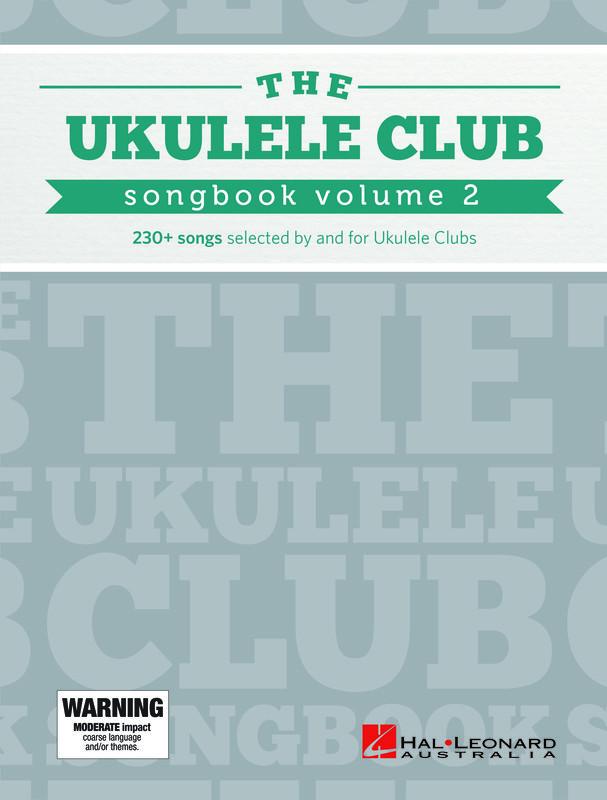 Ukelele Club Songbook Volume 2 1 1 - Ukelele Club Songbook Volume 2