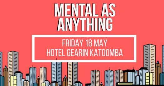 Mental as Anything at Hotel Gearin Katoomba